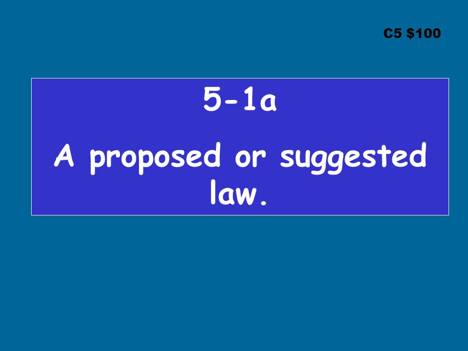 C5 $ a A proposed or suggested law.