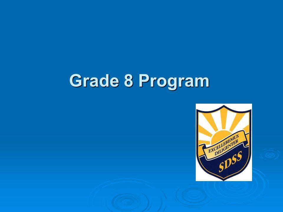 Grade 8 Program