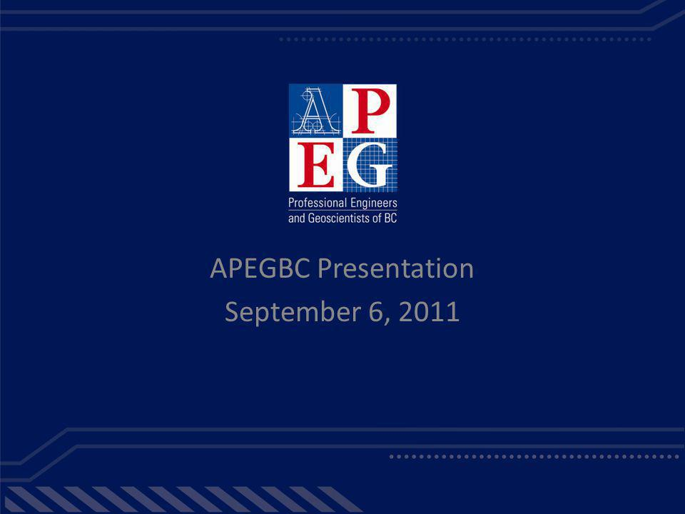 APEGBC Presentation September 6, 2011