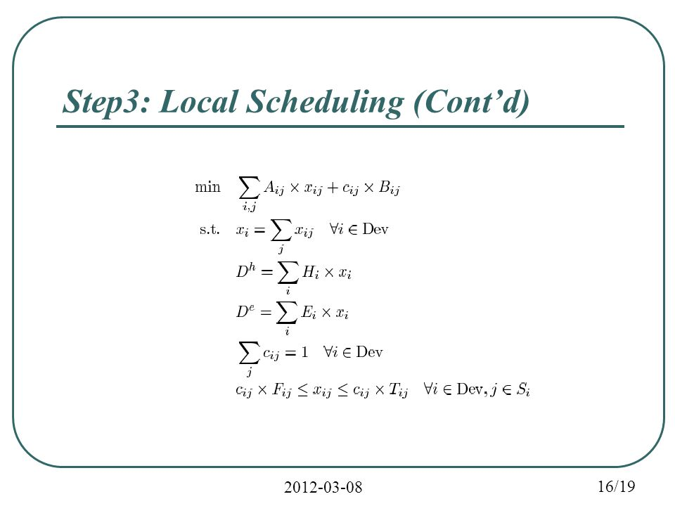/19 Step3: Local Scheduling (Cont'd)