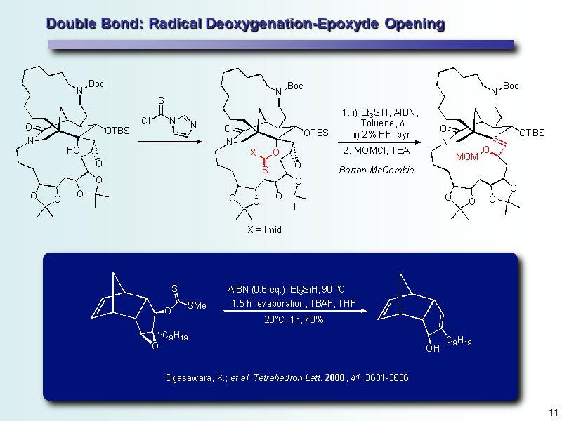 11 Double Bond: Radical Deoxygenation-Epoxyde Opening