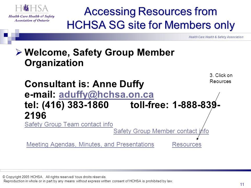 Health Care Health & Safety Association © Copyright 2005 HCHSA.