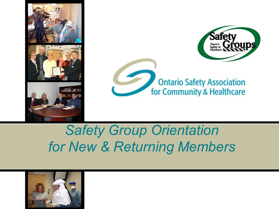 Safety Group Orientation for New & Returning Members