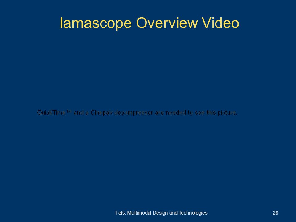 Fels: Multimodal Design and Technologies 28 Iamascope Overview Video