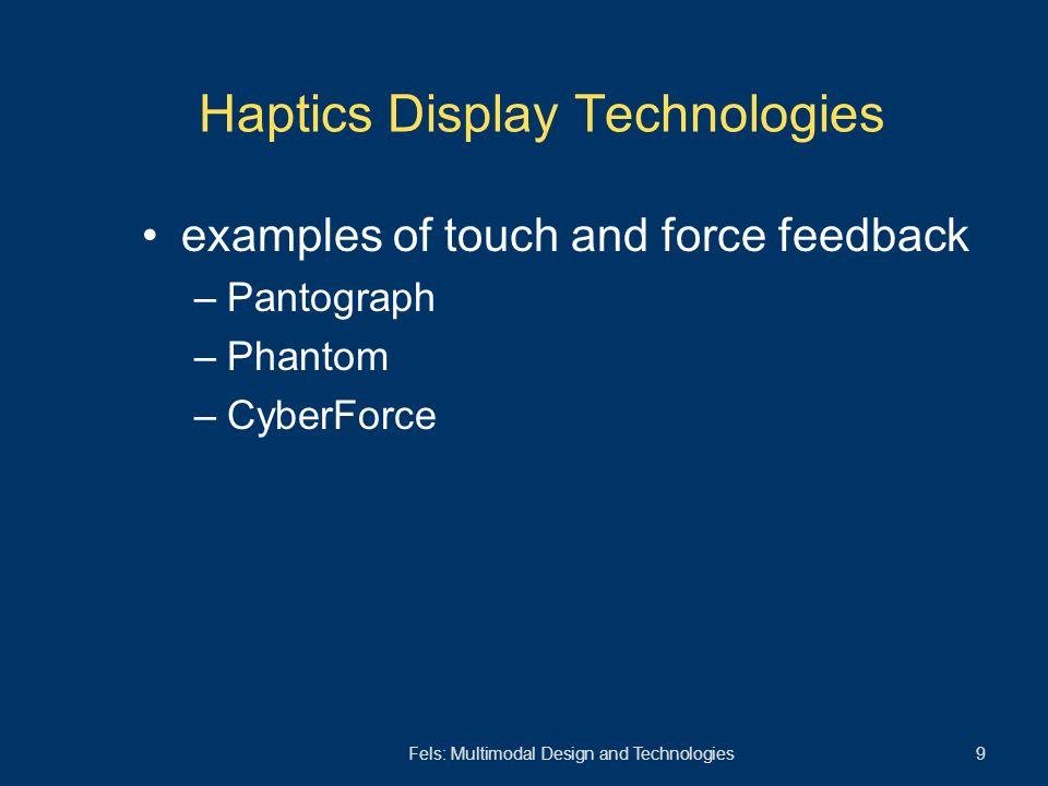 Fels: Multimodal Design and Technologies 30 FlowField: Semantics of Caress