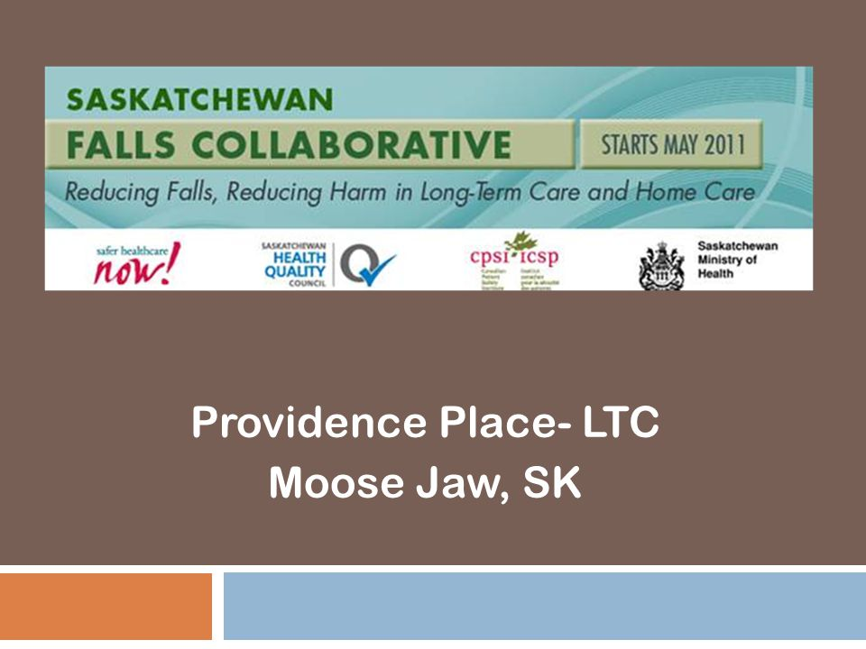 Background 6-Oct-14Saskatchewan Falls Collaborative 2  Providence Place has 160 LTC beds and 14 Geriatric Assessment and Rehab beds.