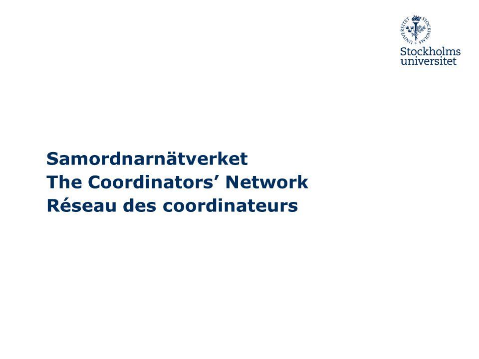 Samordnarnätverket The Coordinators' Network Réseau des coordinateurs