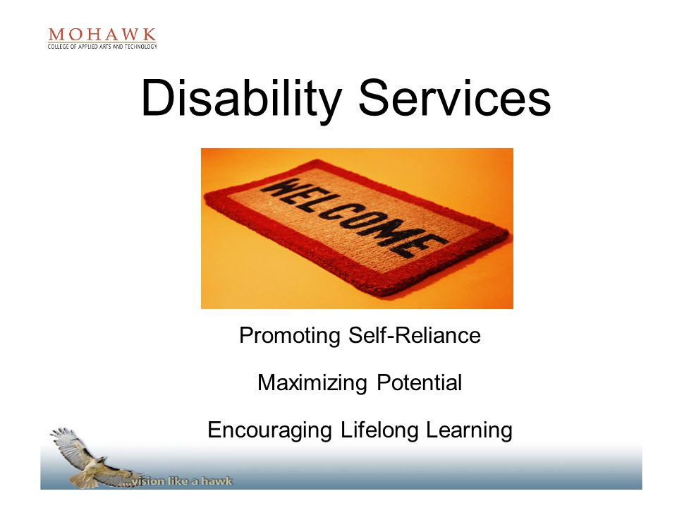 Disability Services Promoting Self-Reliance Maximizing Potential Encouraging Lifelong Learning