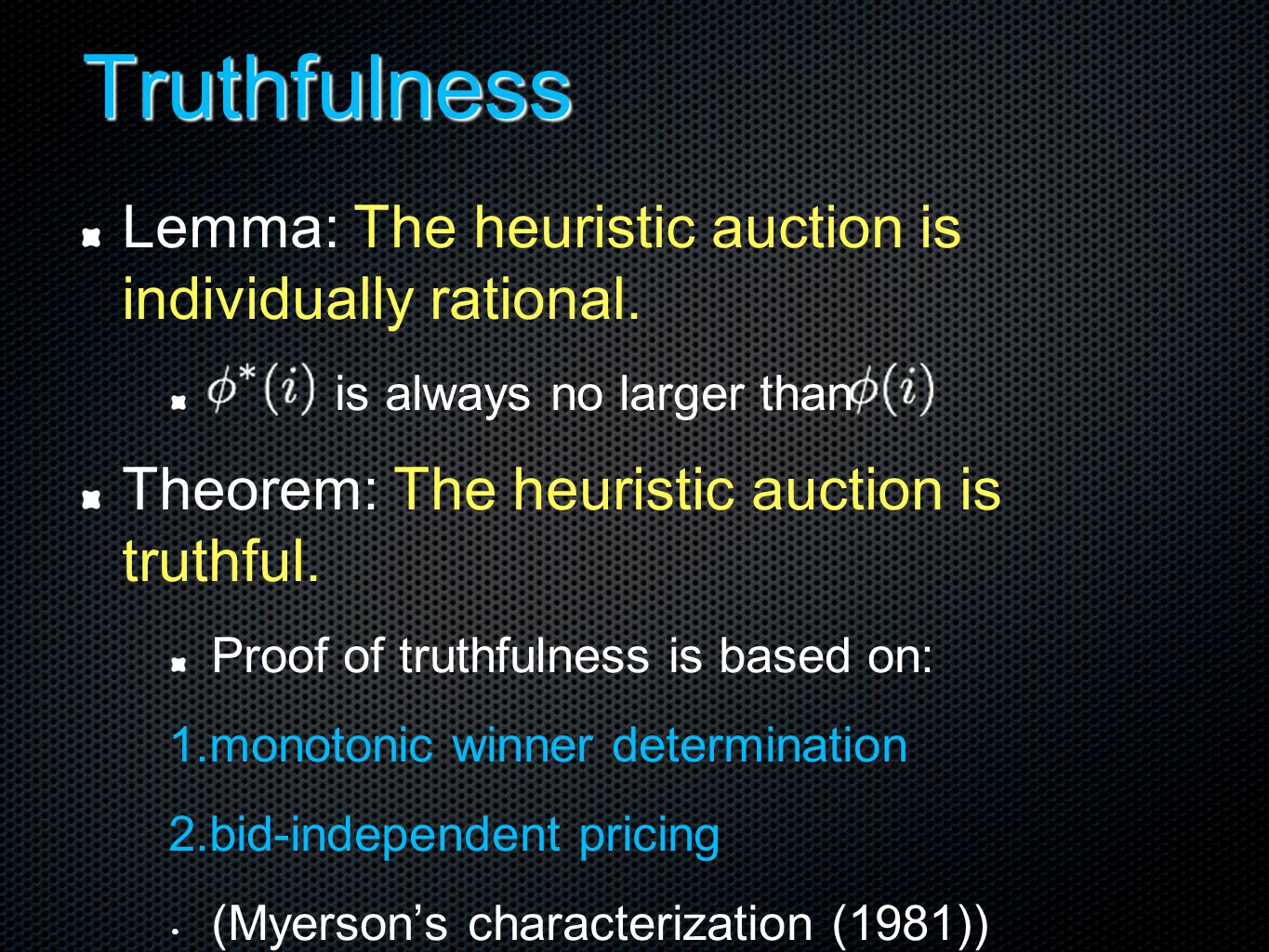 Truthfulness Lemma: The heuristic auction is individually rational.