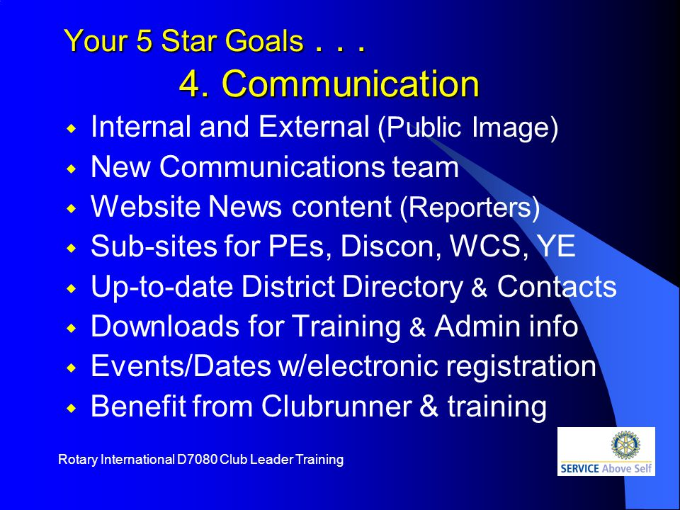 Rotary International D7080 Club Leader Training Your 5 Star Goals...