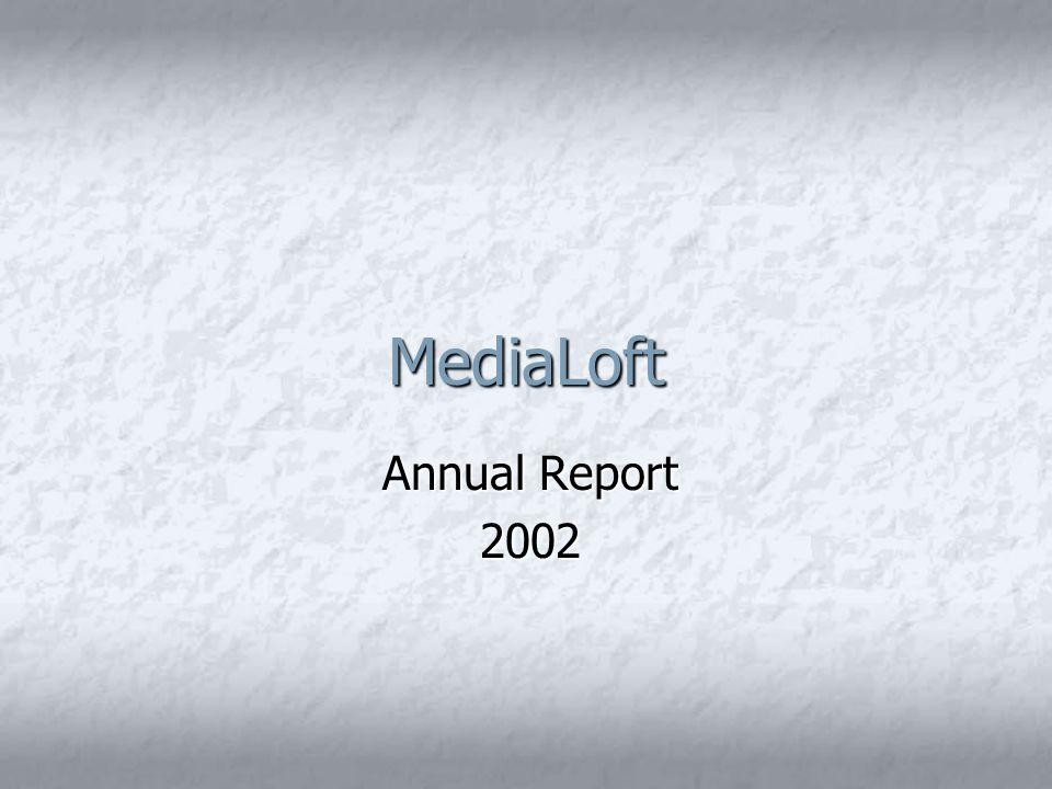 MediaLoft Annual Report 2002