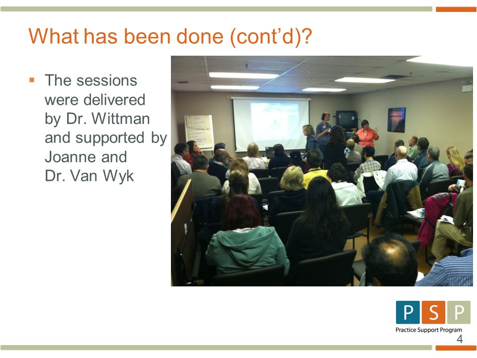 4  The sessions were delivered by Dr. Wittman and supported by Joanne and Dr.