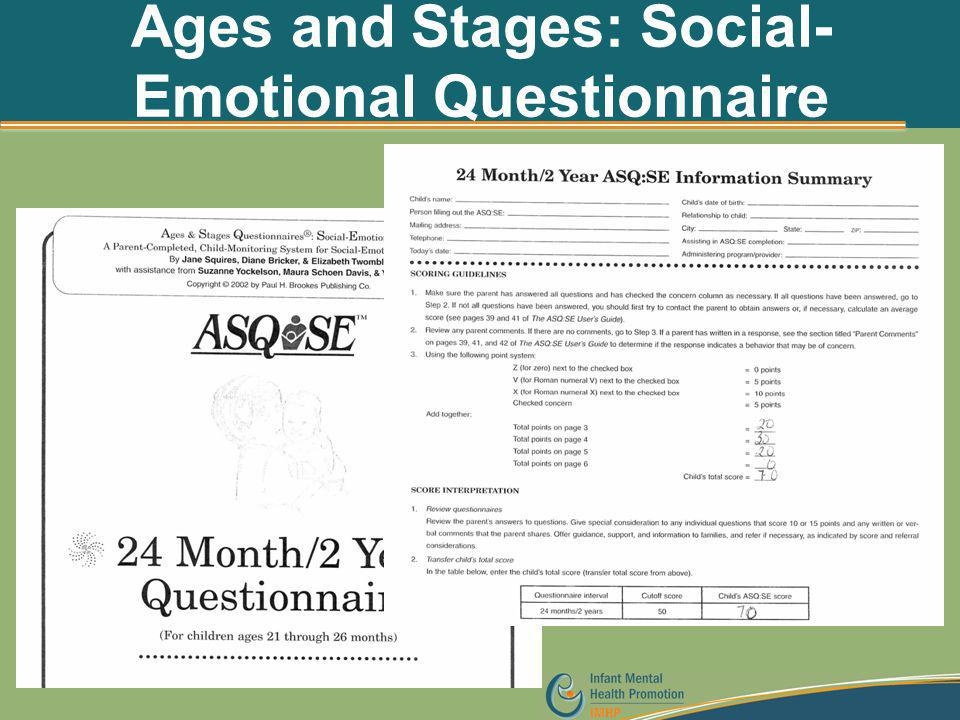 Ages and Stages: Social- Emotional Questionnaire