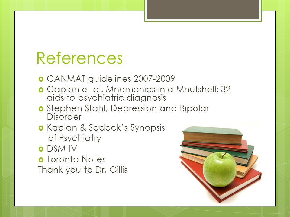 Overview of Mood Disorders David J. Robinson, Psychiatric Mnemonics & Clinical Guides, 1998