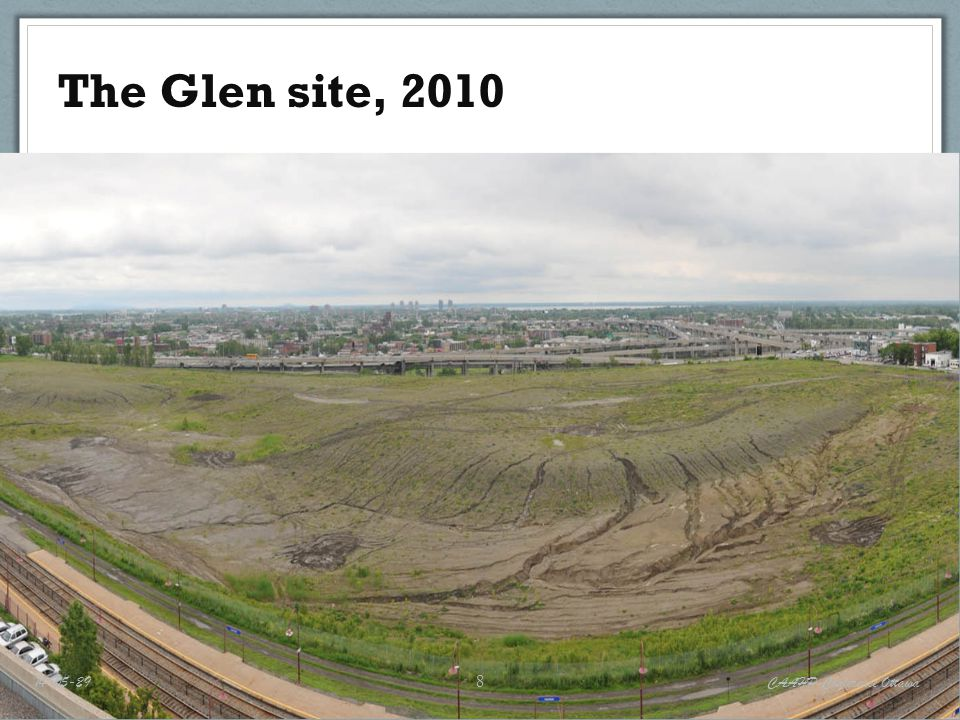 The Glen site, 2010 14-05-29 CAAHP Conference Ottawa 8