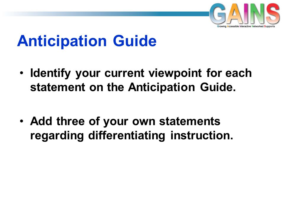 Anticipation Guide Identify your current viewpoint for each statement on the Anticipation Guide.