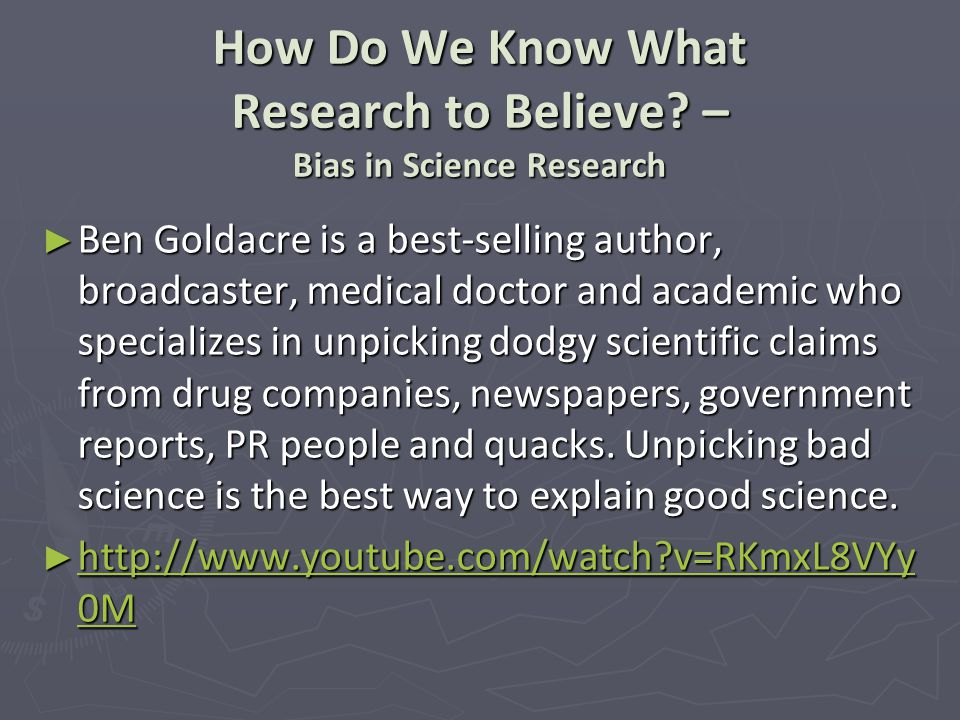 How Do We Know What Research to Believe.