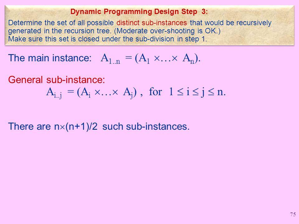 The main instance: A 1..n = (A 1  …  A n ).