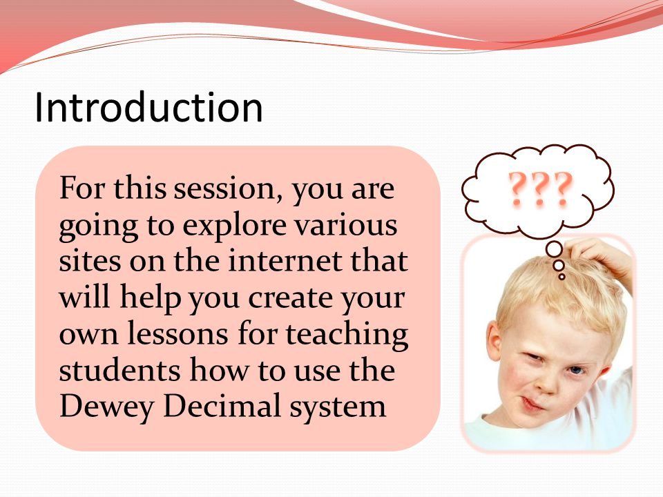 Introduction For this session, you are going to explore various sites on the internet that will help you create your own lessons for teaching students