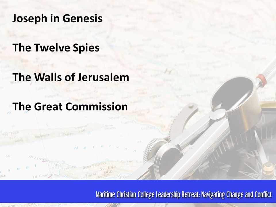 Joseph in Genesis The Twelve Spies The Walls of Jerusalem The Great Commission