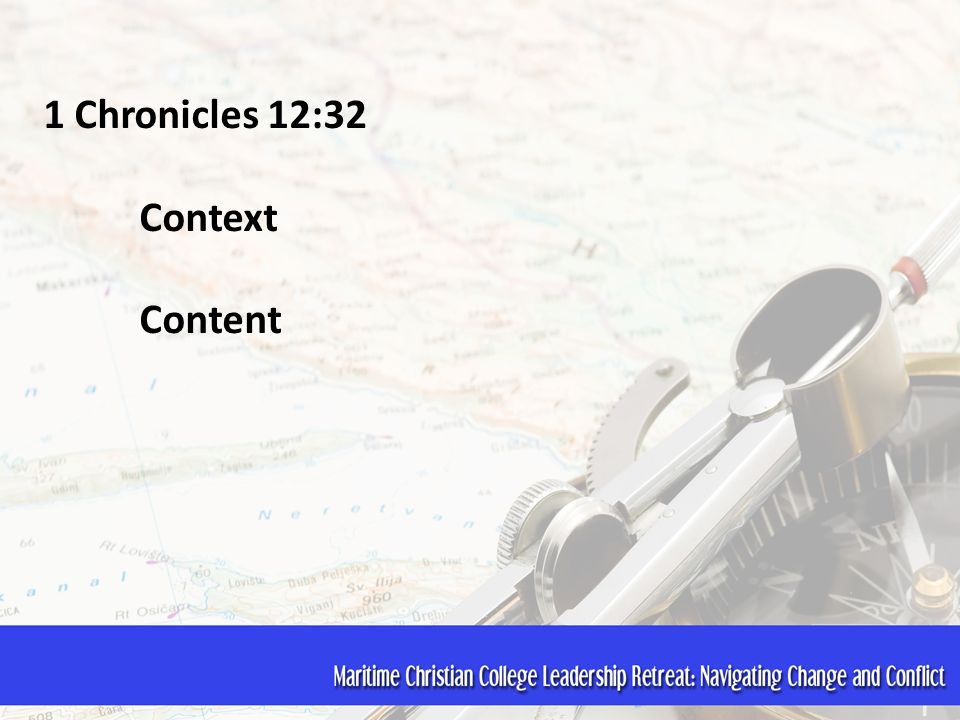 1 Chronicles 12:32 Context Content