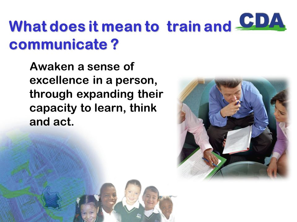 What does it mean to train and communicate .