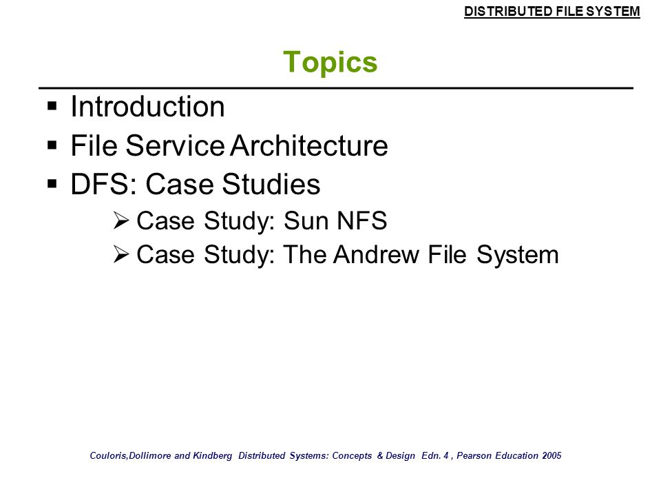 DISTRIBUTED FILE SYSTEM 52 Case Study: The Andrew File System (AFS) Figure 13.