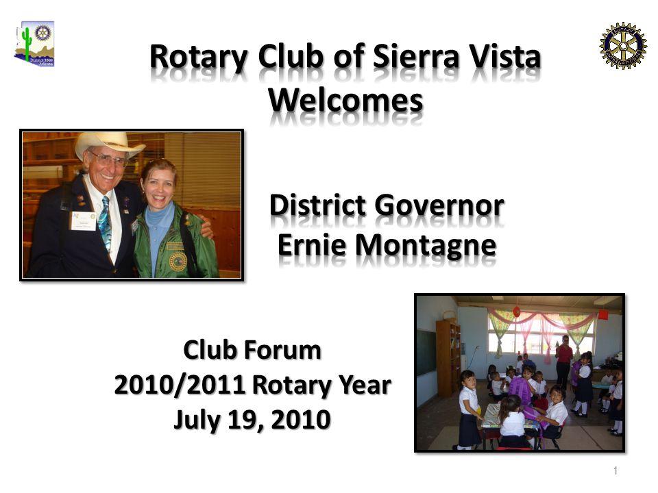 Club Forum 2010/2011 Rotary Year July 19, 2010 1