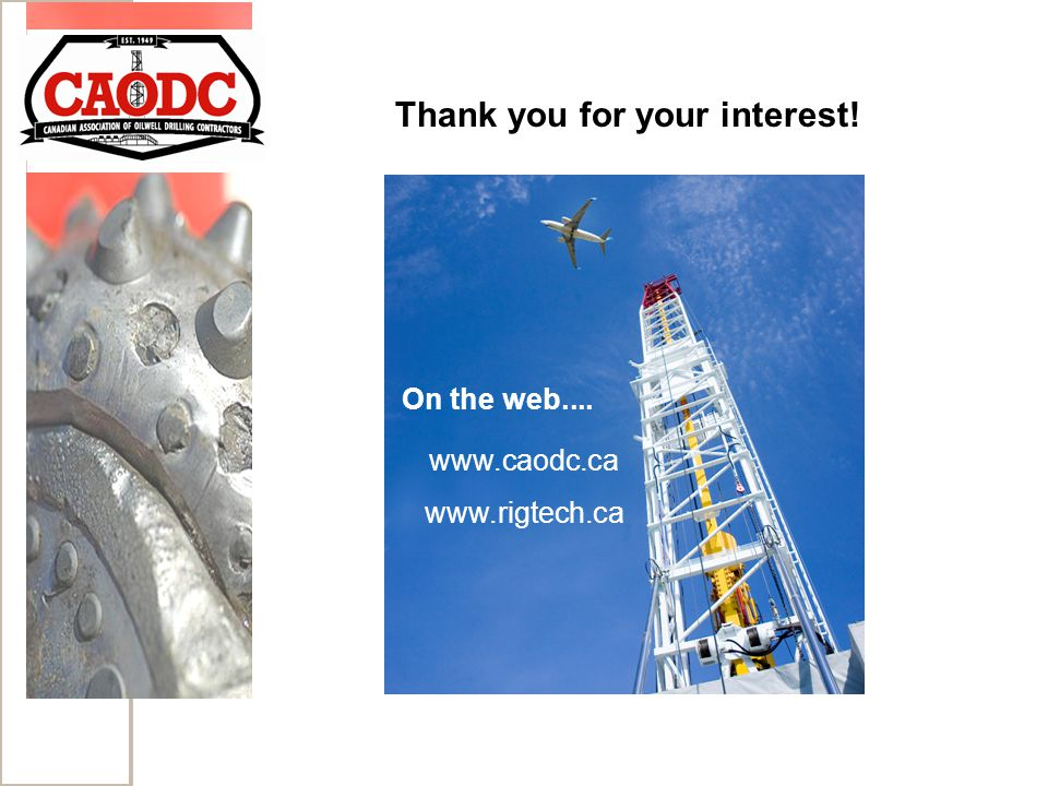 On the web.... www.caodc.ca www.rigtech.ca Thank you for your interest!