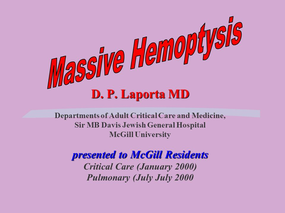 D. P. Laporta MD presented to McGill Residents D.