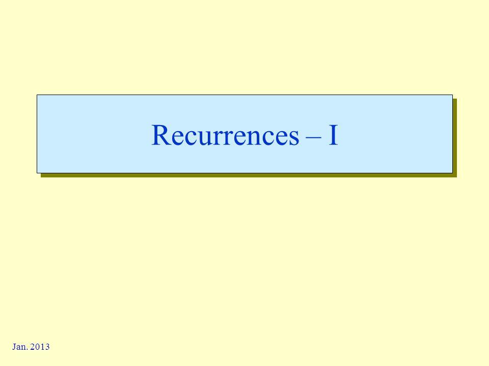 Jan. 2013 Recurrences – I