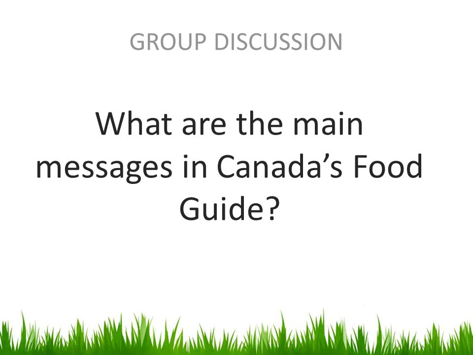 What are the main messages in Canada's Food Guide?