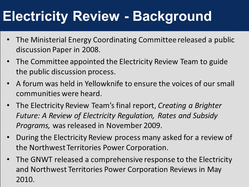 The Ministerial Energy Coordinating Committee released a public discussion Paper in 2008.
