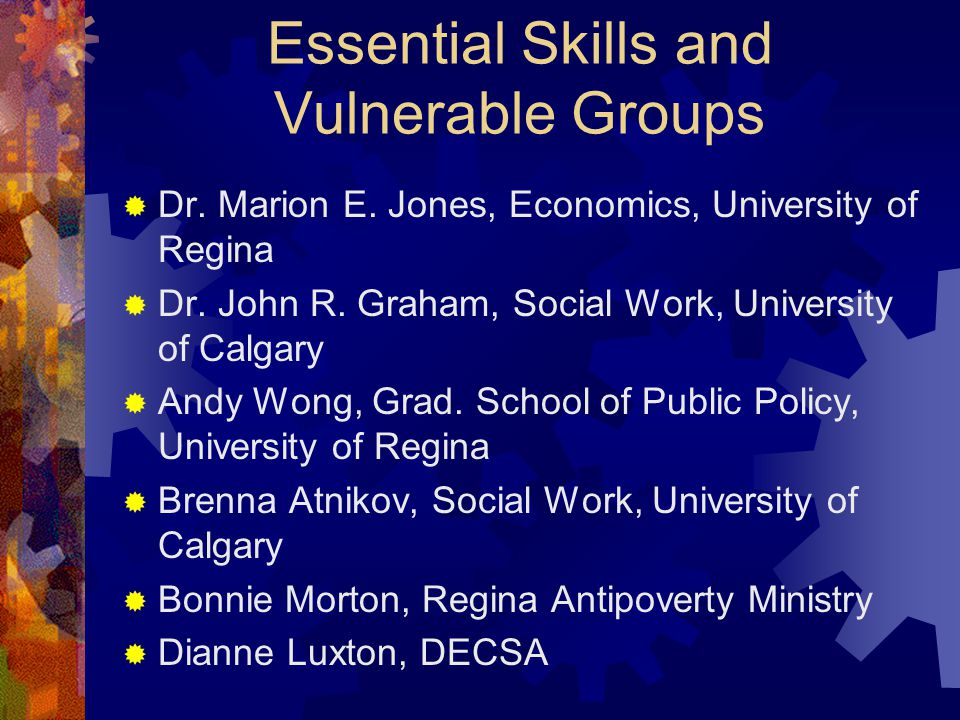 Essential Skills and Vulnerable Groups  Dr. Marion E.