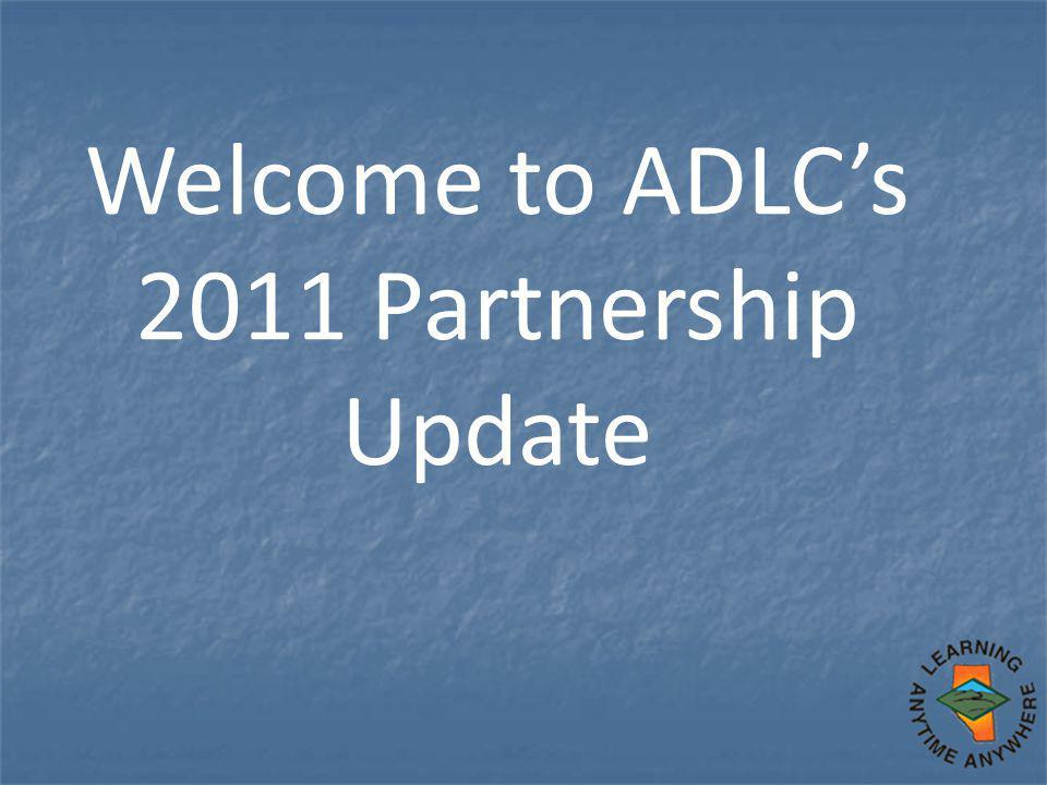 Welcome to ADLC's 2011 Partnership Update