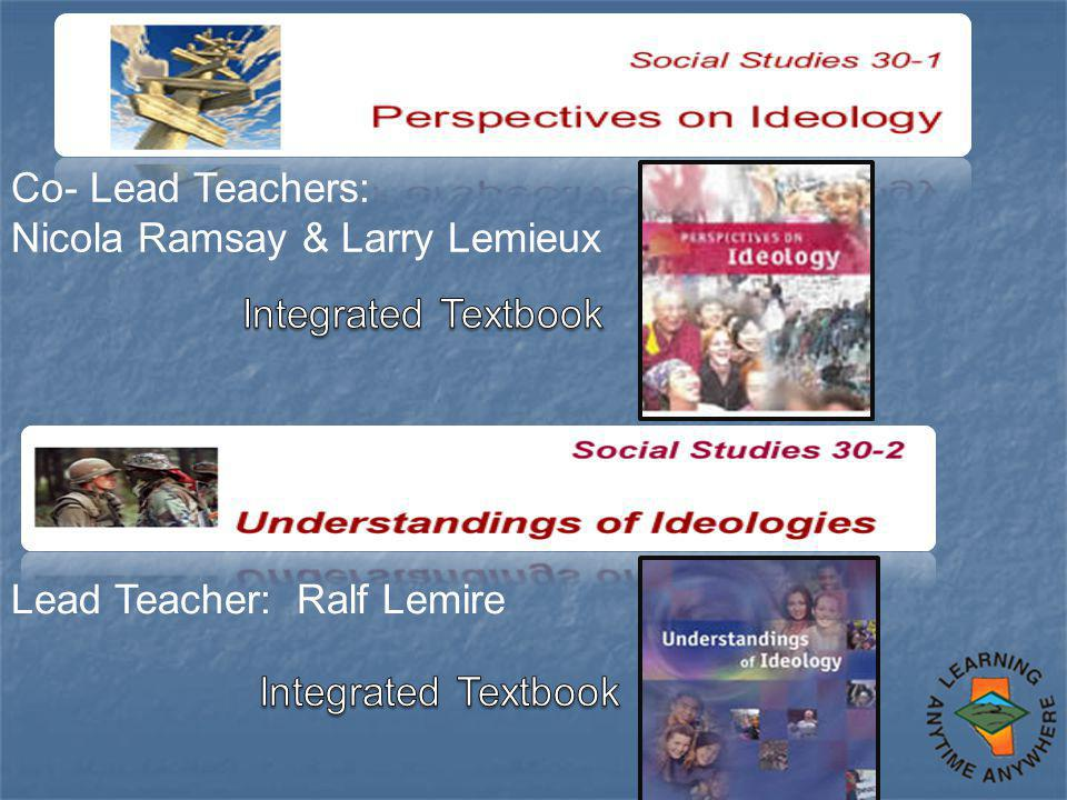 Co- Lead Teachers: Nicola Ramsay & Larry Lemieux Lead Teacher: Ralf Lemire