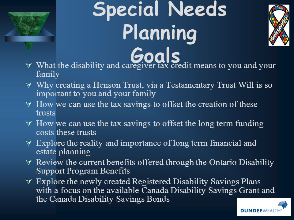 RDSP…  In all other cases, the Beneficiary is the only one who can be a plan holder once they have reached age of majority & are contractually competent  If a plan is opened by somebody other than the Beneficiary, or Beneficiary's legal parents, that person or body must be removed as a holder of the plan when Beneficiary reaches age of majority