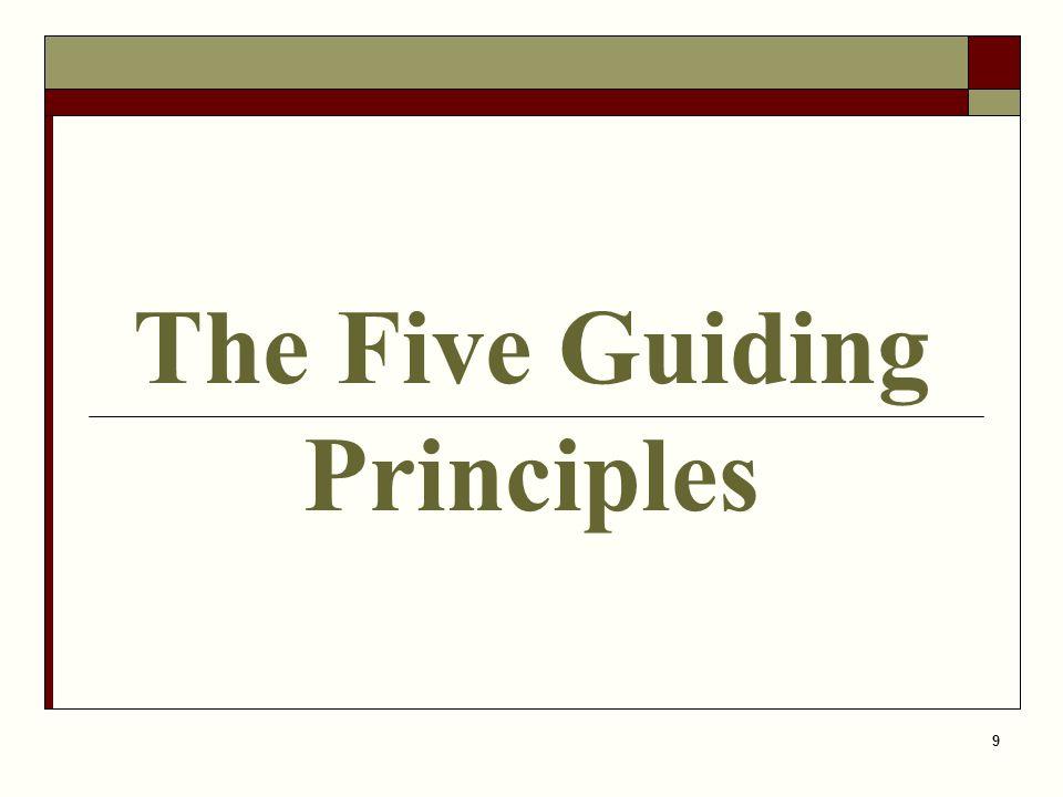 9 The Five Guiding Principles