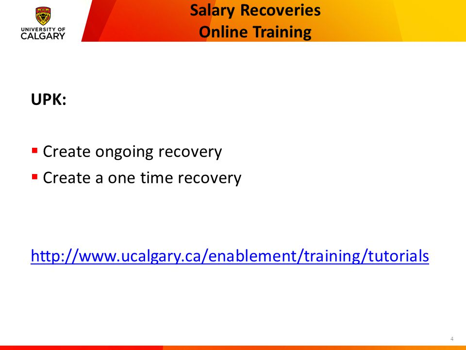 Salary Recoveries Module Changes  Redirect of Department Credit  Date/Time Stamp on Recovery page  Initiate One-time Adjustment for Terminated EE  Auto terminate recoveries  Sort order on one time page (most recent first) 5