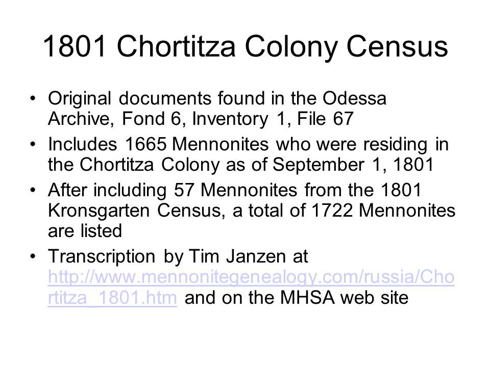 1801 Chortitza Colony Census Original documents found in the Odessa Archive, Fond 6, Inventory 1, File 67 Includes 1665 Mennonites who were residing i