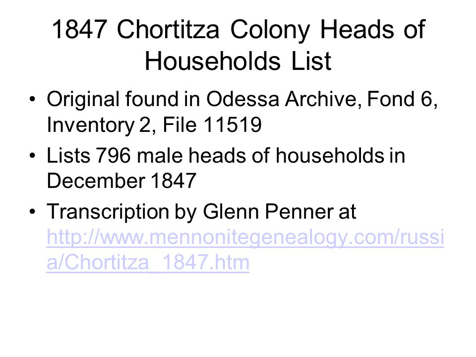 1847 Chortitza Colony Heads of Households List Original found in Odessa Archive, Fond 6, Inventory 2, File 11519 Lists 796 male heads of households in