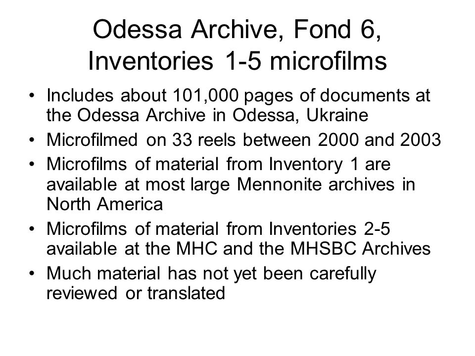Odessa Archive, Fond 6, Inventories 1-5 microfilms Includes about 101,000 pages of documents at the Odessa Archive in Odessa, Ukraine Microfilmed on 3