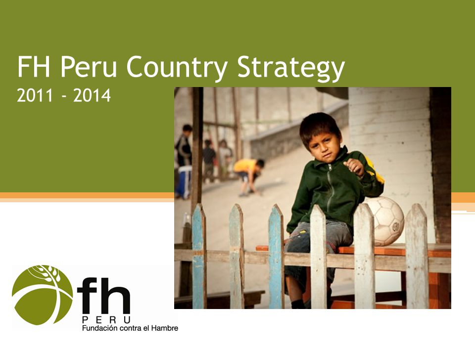 FH Peru Country Strategy 2011 - 2014
