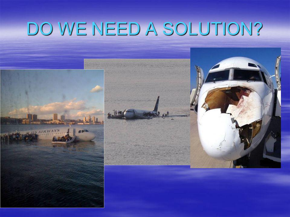 DO WE NEED A SOLUTION