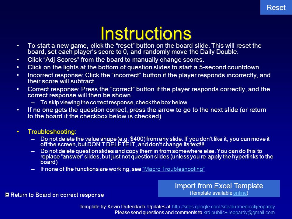 """To start a new game, click the """"reset"""" button on the board slide. This will reset the board, set each player's score to 0, and randomly move the Daily"""