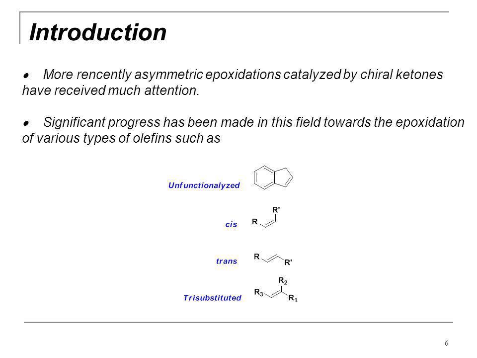 27 Scope and Substrates Zhu, Y.; Manske, K.J.; Shi, Y.