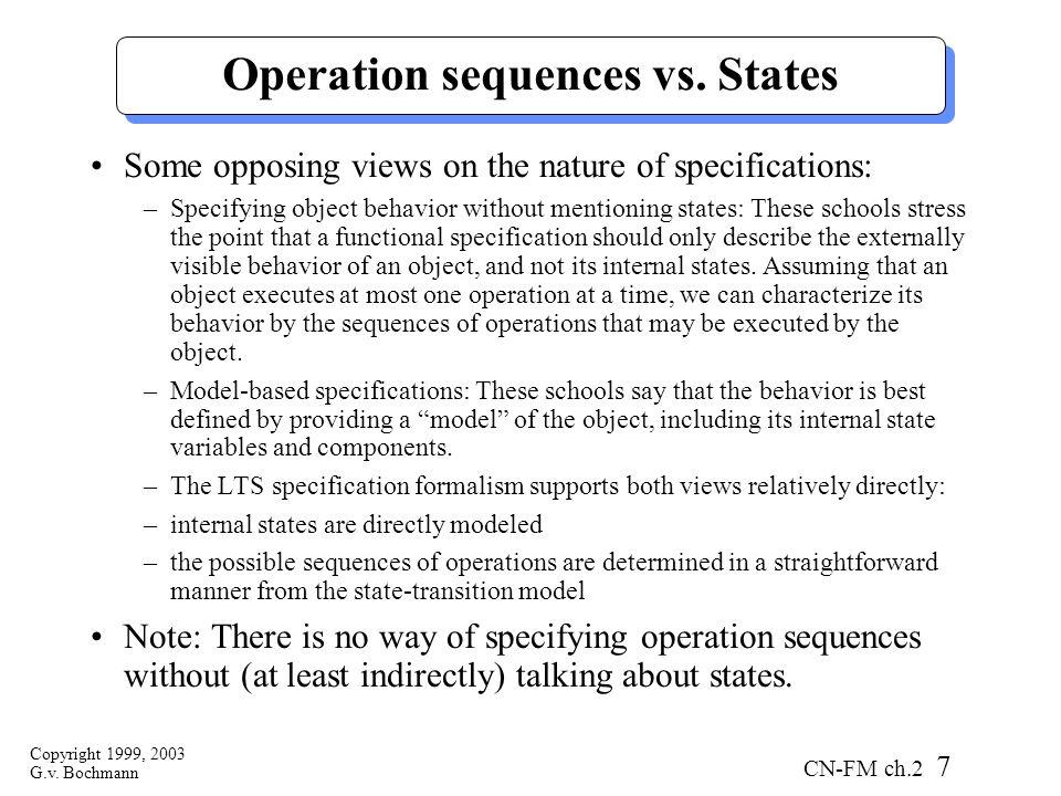 Copyright 1999, 2003 G.v. Bochmann CN-FM ch.2 7 Operation sequences vs.