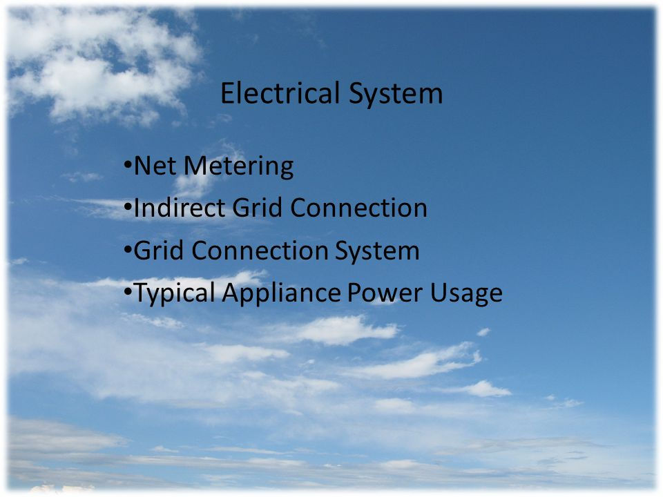 Net Metering Program in place to allow residents to produce and sell power to the grid.