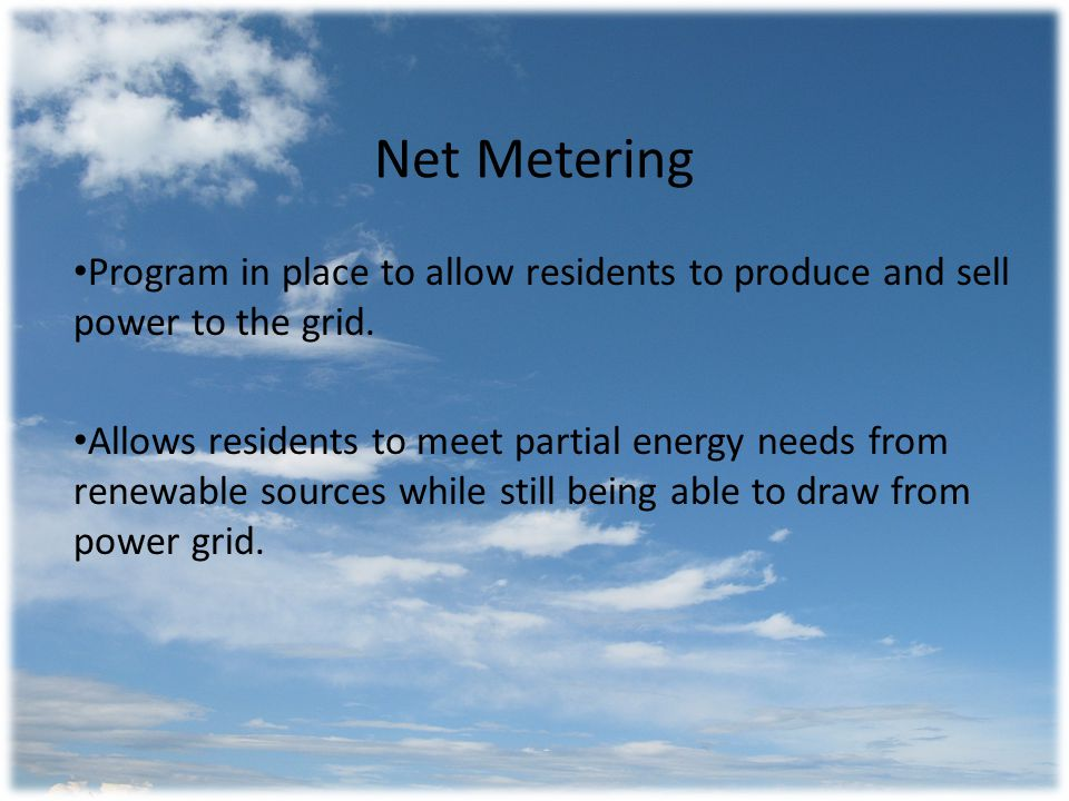 Net Metering Requirements: Bidirectional Meter Normal Voltage Condition: 110/220 – 125/250 Extreme Voltage Condition: 106/212 – 127/254 Total Harmonic Distortion: 5% Frequency: 59.7 Hz – 60.2Hz Grid disconnect during power outage