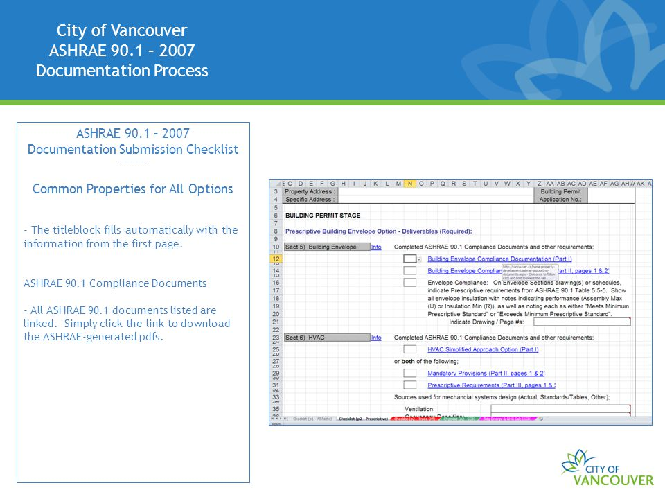 City of Vancouver ASHRAE 90.1 – 2007 Documentation Process ASHRAE 90.1 – 2007 Documentation Submission Checklist ---------- Common Properties for All Options - The titleblock fills automatically with the information from the first page.